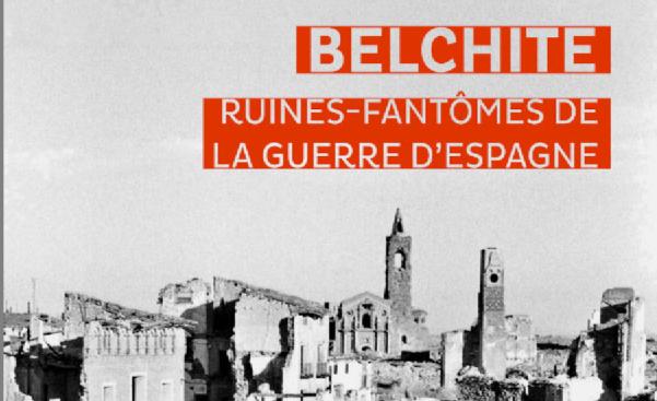 Belchite Guerre d'Espagne Michonneau CNRS